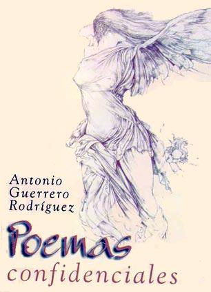 Poemas Confidenciales. Antonio Guerrero