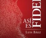 Así es Fidel - Luis Báez