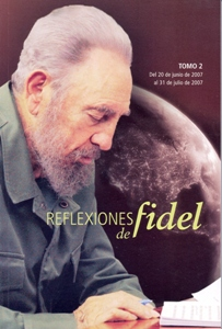 Reflexiones de Fidel (Tomo 2)