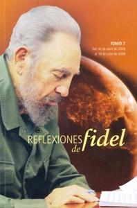 Reflexiones de Fidel (Tomo 7)