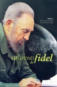 Reflexiones de Fidel (Tomo 8)
