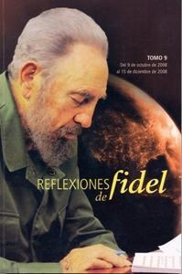 Reflexiones de Fidel (Tomo 9)
