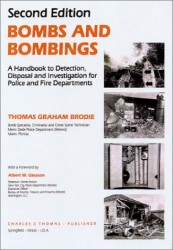 "Brodie publicó en 1995 un libro sobre su experiencia en Miami titulado ""Bombs And Bombings: A Handbook To Protection, Security, Disposal, And Investigation""."
