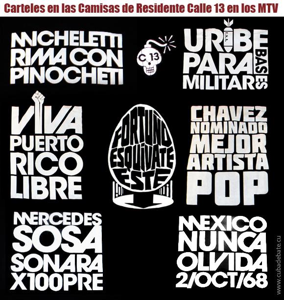 Carteles de todas las camisetas que uso Residente Calle 13 en los MTV