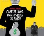 """Michael Moore """"Capitalismo: una historia de amor"""""""