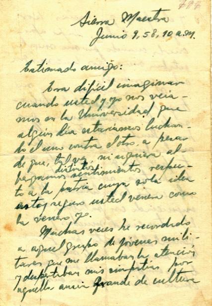 Carta de Fidel a José Quevedo, jefe del Batallón 18 del Ejército de la tiranía y antiguo compañero de estudios, en la cual apela al patriotismo y la honestidad del jefe militar, 9 de junio de 1958. (1 de 6)