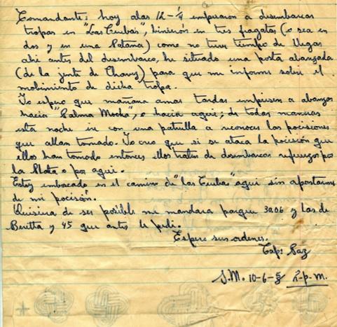 Mensaje del capitán Ramón Paz al Comandante Fidel Castro, en el cual le informa del desembarco enemigo por Las Cuevas y las deci- siones adoptadas; solicita parque 30.06 y espera sus órdenes, 10 de junio de 1958.