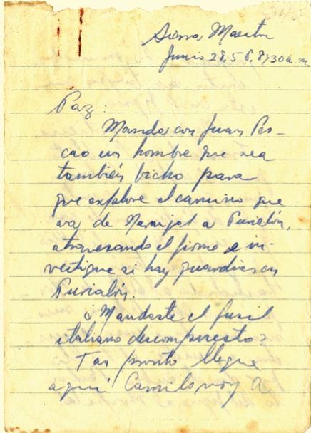 Mensaje del Comandante Fidel Castro al capitán Ramón Paz, en que le comunica las posiciones más actualizadas de las fuerzas rebeldes en varios puntos, y le cursa instrucciones, 28 de junio de 1958 (8:30 am).