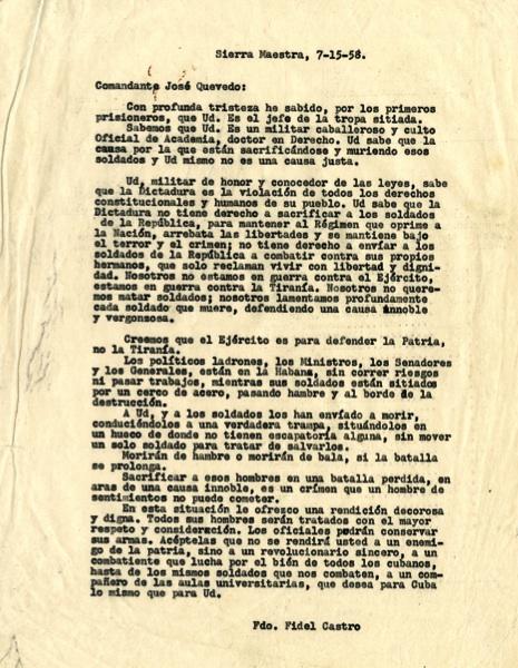Carta del Comandante en Jefe Fidel Castro a José Quevedo, jefe del Batallón 18, acampado en Jigüe, en la que le ofrece una decorosa rendición, 15 de julio de 1958.