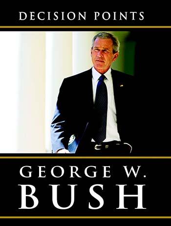 """Fotografía sin fechar cedida por la editorial Random House el 8 de noviembre de 2010 que muestra la cubierta del libro """"Decision points"""" (asuntos decisivos), las memorias del expresidente estadounidense George W. Bush que salen a la venta el 9 de noviembre de 2010. (Foto EFE/RANDOM HOUSE)"""