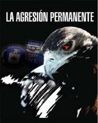 """Nueva edición de """"La agresión permanente"""""""