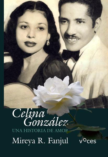 Celina González, una historia de amor.