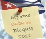 Informe de Cuba vs Bloqueo 2011