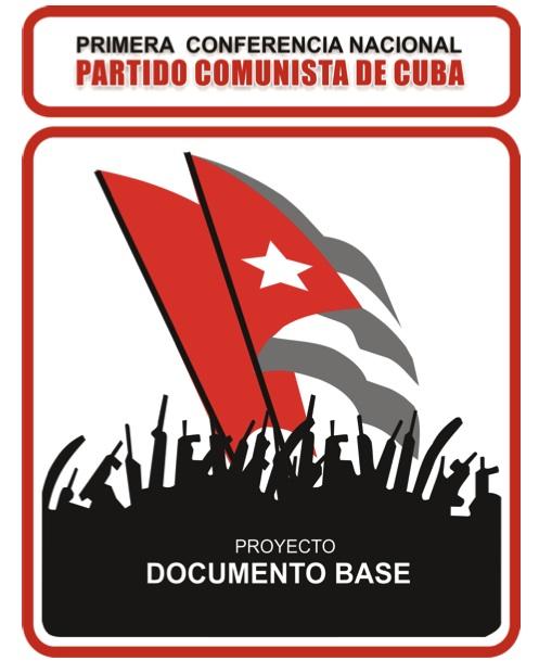 Documento base en la Primera Conferencia Nacional del Partido.