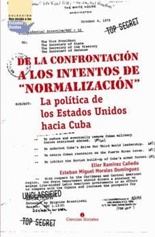 """Cubierta del libro """"De la confrontación a los intentos de """"normalización"""". La política de Estados Unidos hacia Cuba""""."""