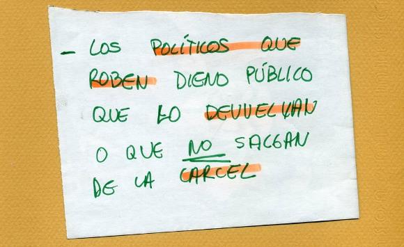 Los políticos que roben dinero público que lo devuelvan o que no salgan de la cárcel. Foto: El País