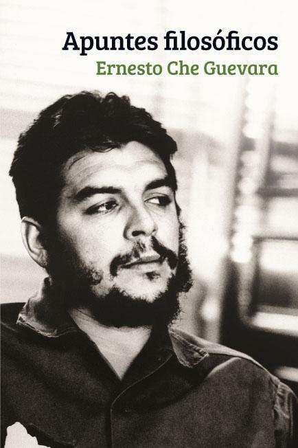 Portada del libro Los apuntes filosóficos de Ernesto Che Guevara