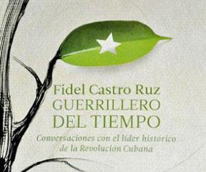 Fidel Castro Ruz: Guerrillero del tiempo en e-book: una lectura desde el siglo XXI