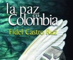 paz-colombia-fidel-castro-ruz-300x487