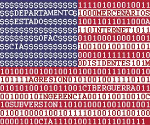 """La Guerra Cibernética made in USA y el ladrón que grita """"¡ataja!"""""""