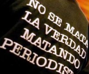 NO al asesinato de Periodistas