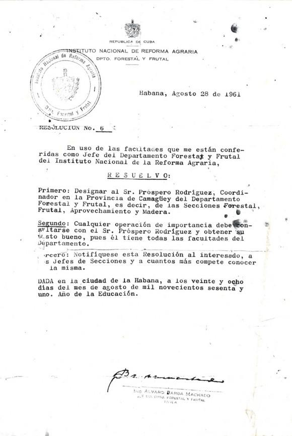El 28 de agosto de 1961 emite Álvaro una resolución en la que hace el nombramiento del jefe del departamento Forestal de la provincia de Camagüey Guía: Resolución.
