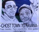 Ghost Town to Havana 01