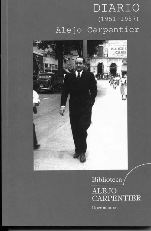 Diario (1951-1957), de Alejo Carpentier.