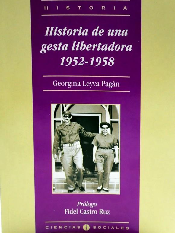 Fidel dedica su escrito introductorio a relatar, con detalle, momentos críticos de la guerra de liberación que lideró contra la dictadura de Fulgencio Batista.