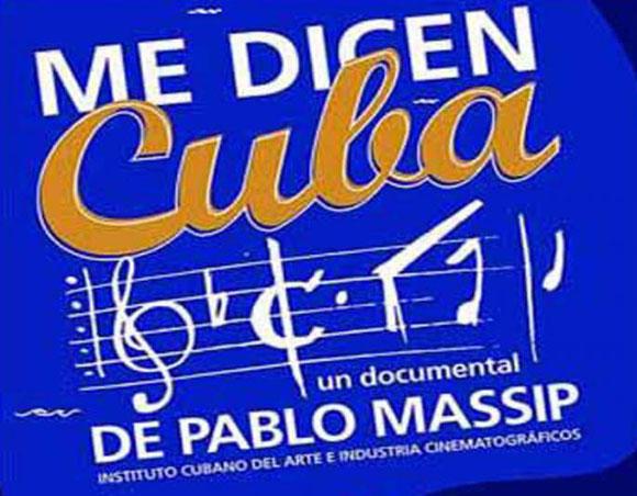 """Documental """"Me dicen Cuba"""", de Pablo Massip."""
