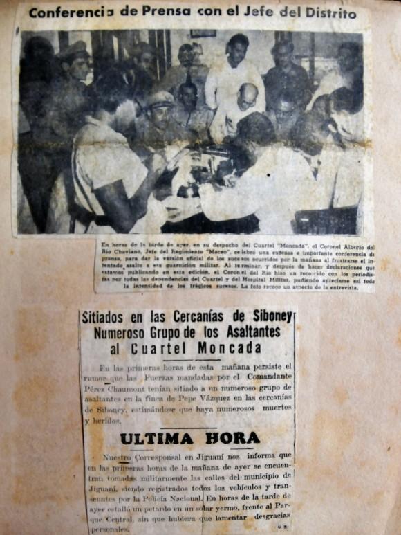 """El periódico Diario de Cuba, de Santiago, publicó una nota en sus páginas que decía: """"La información gráfica: Lamentamos no poder ofrecer a nuestros lectores una información gráfica más completa de los dolorosos sucesos del pasado domingo, debido a que las mismas fueron ocupadas"""". (Nota: Al fotógrafo del Diario de Cuba. Ocaña, le rompieron la cámara en el cuartel Moncada en las primeras horas de la mañana del domingo, y, posteriormente, le ocuparon las fotos que tomó.)"""