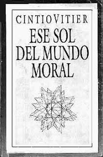 Ese sol del mundo moral. Cintio Vitier