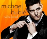 Michael_Bublé-_To_Be_Loved_Album_Cover