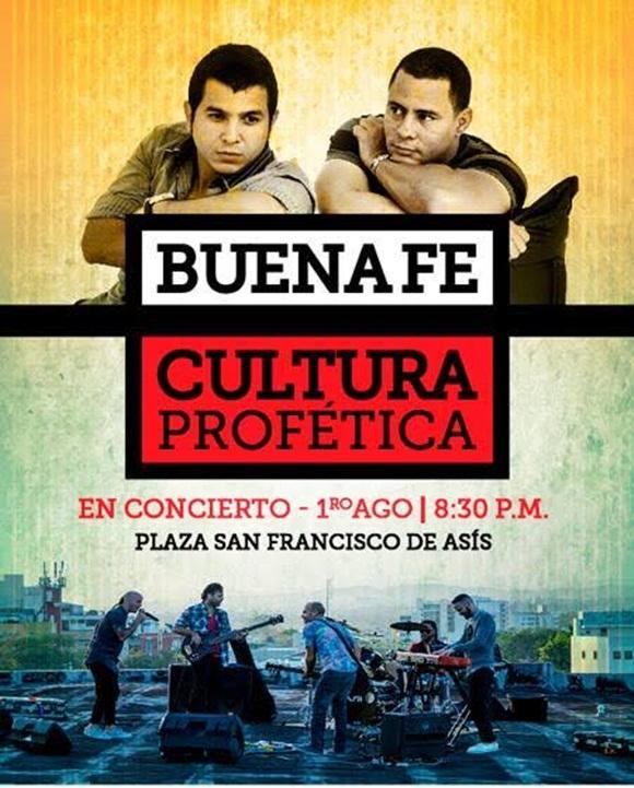 La banda puertorriqueña de reggae urbano Cultura Profética ofrecerá un concierto en Cuba el próximo 1 de agosto, de conjunto con el popular grupo musical cubano Buena Fe.