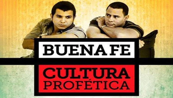 Cultura Profética y Buena Fe en concierto único en La Habana