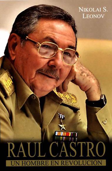 Portada del libro, Raul Castro, un hombre en revolución.