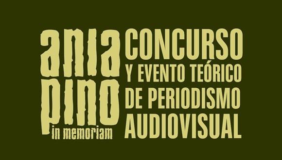 """El V Concurso y Evento teórico de periodismo audiovisual """"Ania Pino in Memoriam""""  se efectuará los días 5, 6, 7 y 8 de Noviembre del año 2015."""