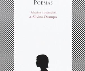 La antología de poemas de Emily Dickinson publicada por Silvina Ocampo, con prólogo de Jorge Luis Borges.