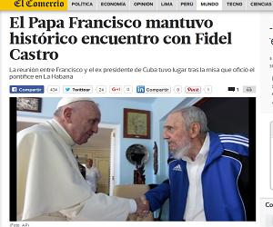 Medios de prensa extranjeros resaltan el importante encuentro entre Fidel y el Papa Francisco