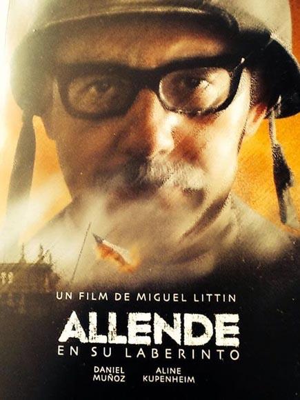"""Cartel de la película """"Allende en su laberinto"""", última del chileno, Miguel Littín."""