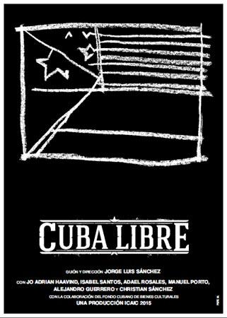 """Cartel de """"Cuba libre""""."""