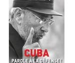 Presentación del libro Cuba, parole à la défense!