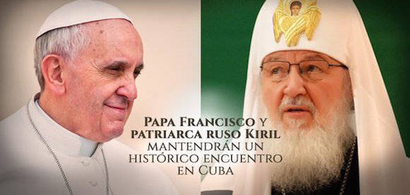 Papa Francisco y el Patriarca ruso Kiril