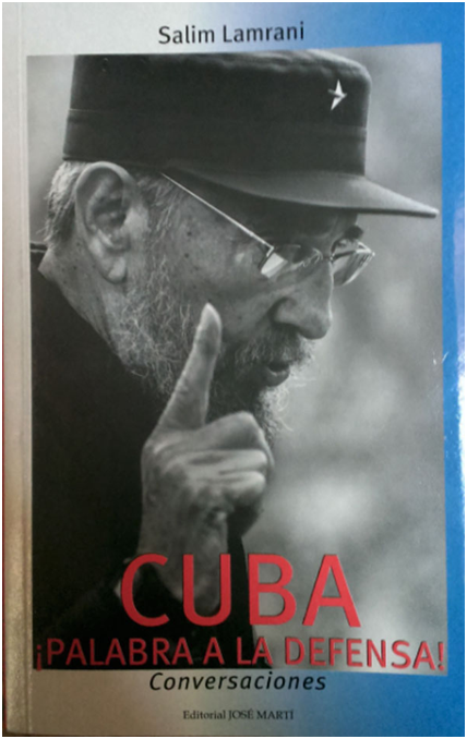 """Cuba ¡palabra a la defensa!"" La Habana, Editorial José Martí, 2015."
