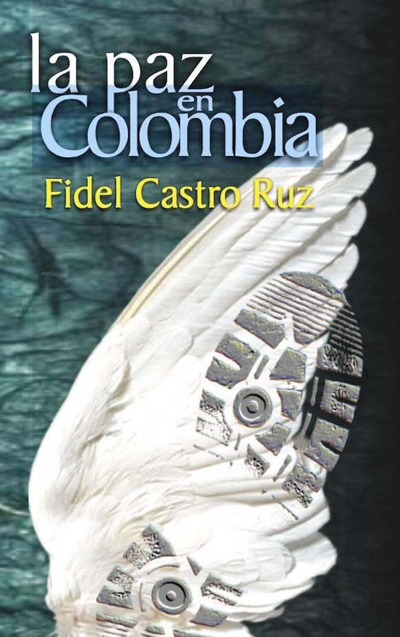 la paz en colombia fidel castro