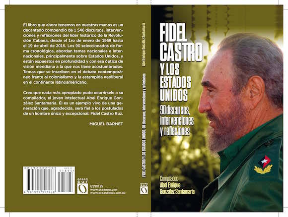 Presentan compilación de textos de Fidel Castro sobre Estados Unidos