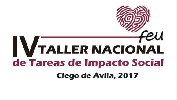 """IV Taller Nacional de Tareas de Impacto Social de la FEU tendrá como logan """"siente lo útil""""."""