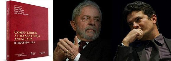 Comentario para una sentencia anunciada, firmado por 122 juristas brasileños de diversas esferas ideológicas que analizan las más de 600 páginas firmadas por el juez Moro.