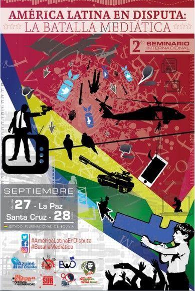 afiche-seminario-internacional-la-batalla-mediatica-bolivia