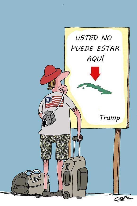 Caricatura sobre las nuevas prohibiciones del presidente Donald Trump que modifica los viajes de los ciudadanos estadounidenses hacia Cuba.  13 de noviembre de 2017. ACN/CARICATURA Osvaldo GUTIÉRREZ GÓMEZ /ogm